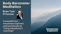 Body Barometer Meditation - from Awareness Explorers Episode 24