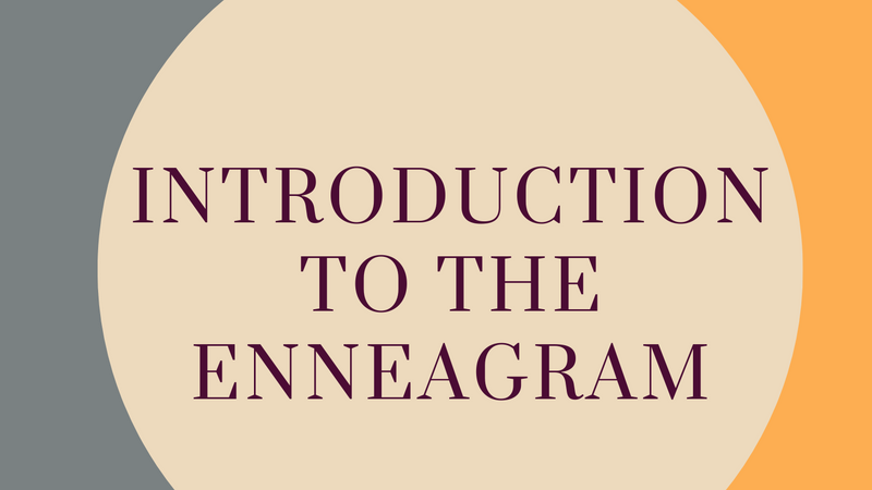 Introduction to the Enneagram Course
