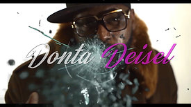 Donta Deisel Bust That Official Video