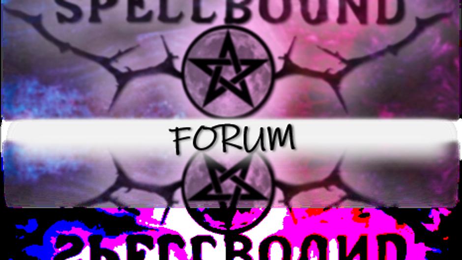 Spellbound Forum