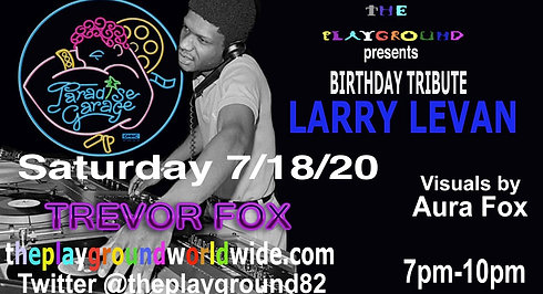 Birthday Tribute to Larry Levan of Paradise Garage