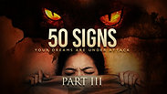 PART #3 - 50 SIGNS YOUR DREAMS ARE UNDER ATTACK