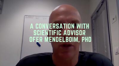 A Conversation With Scientific Advisor Ofer Mandelboim, PhD