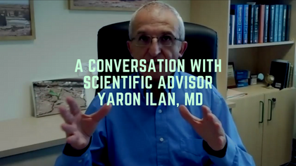 A Conversation With Scientific Advisor Yaron Ilan, MD