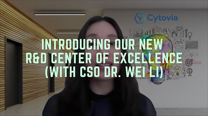 Introducing Our New R&D Center of Excellence (With CSO Dr. Wei Li)