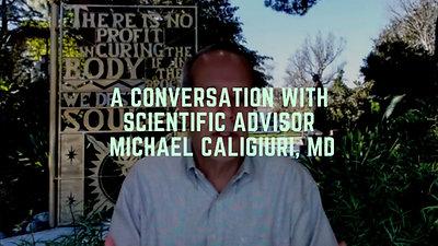 A Conversation With Scientific Advisor Michael Caligiuri, MD