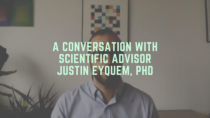 A Conversation with Scientific Advisor Justin Eyquem, PhD