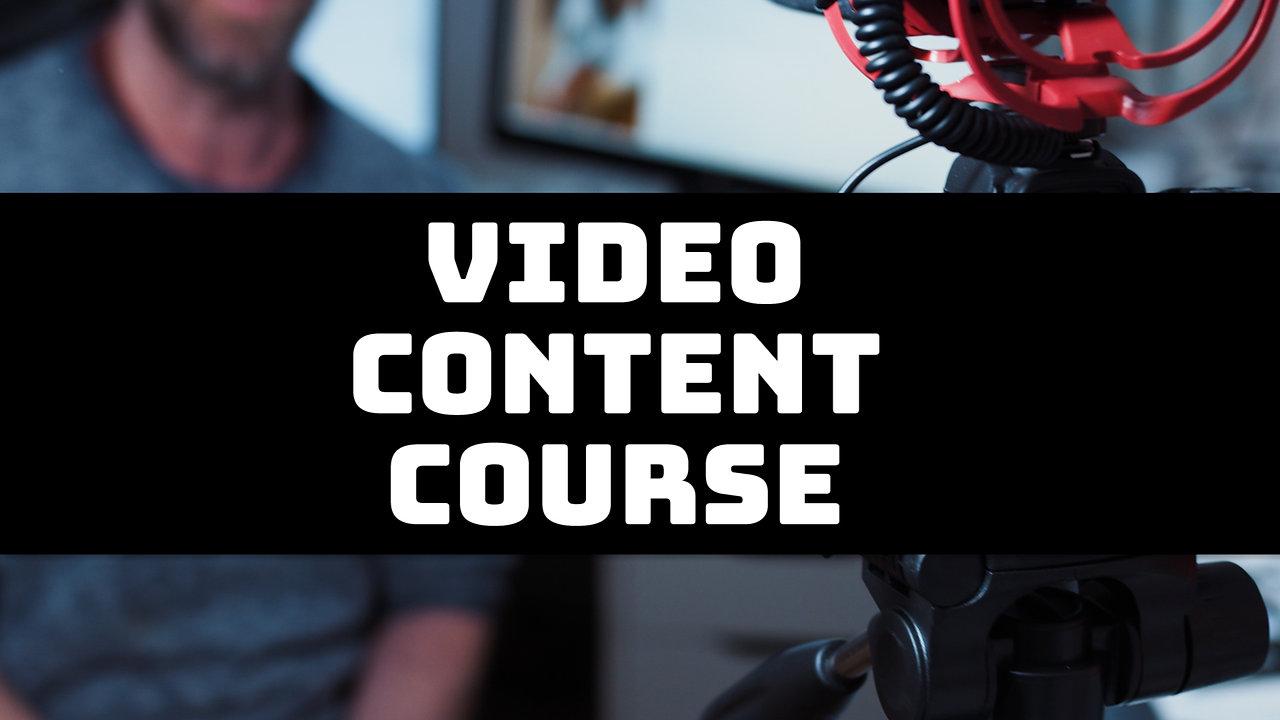 Video Content Course