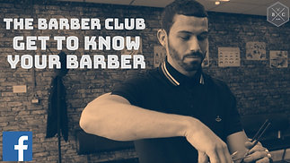 The Barber Club - Get To Know Your Barber