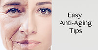 Easy Anti Aging Tips