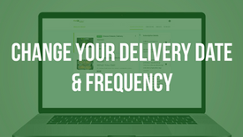 FlexPro Meals: Change Your Delivery Date & Frequency