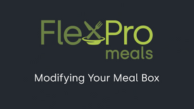 FlexPro Meals: Modify Your Meal Box (2021)