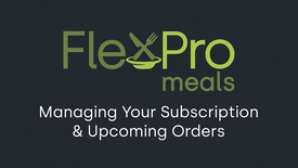 FlexPro Meals: Manage Your Subscription (2021)