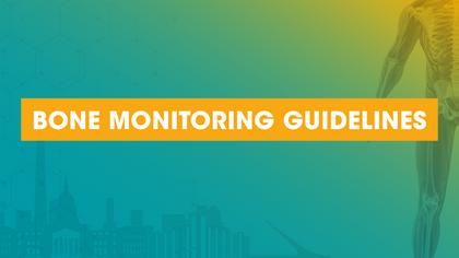 Bone Monitoring Guidelines