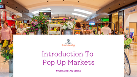 Introduction to Pop Up Markets