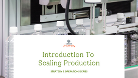 Introduction to Scaling Production