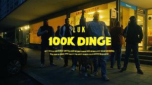 LUK - 100K Dinge
