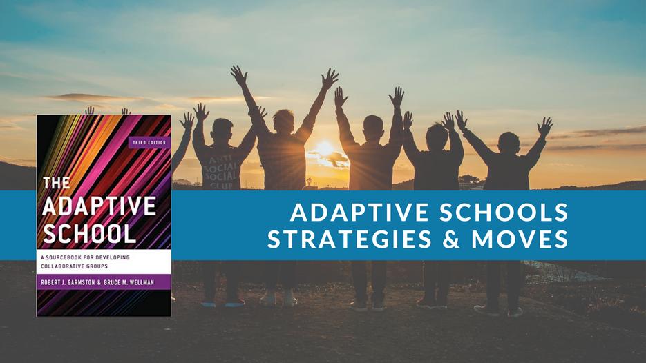 Adaptive Schools Sourcebook