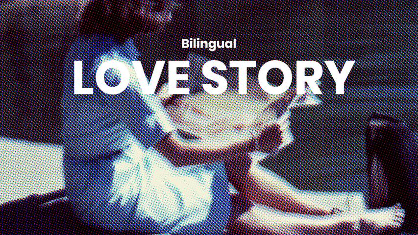 Bilingual Love Story