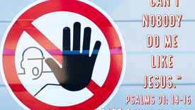 """""""Can't Nobody Do Me Like Jesus"""" pt. 2 8-9-2020"""