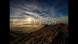 "01/17/2021- ""Kingdom Messengers"" Part 1"
