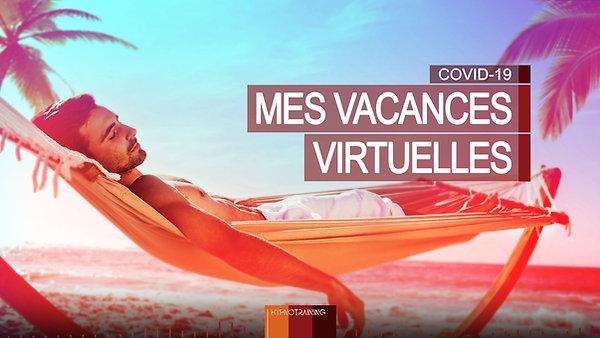 COV08 MES VACANCES VIRTUELLES