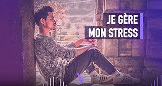 #118 JE GÈRE MON STRESS