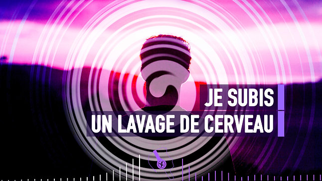 #025 JE SUBIS UN LAVAGE DE CERVEAU