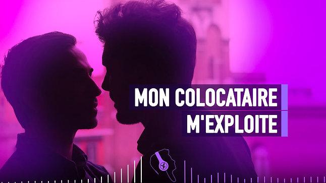 #084 MON COLOCATAIRE M'EXPLOITE