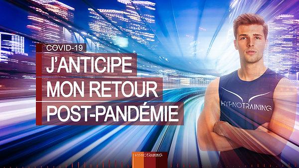 COV16 J'ANTICIPE MON RETOUR POST-PANDÉMIE