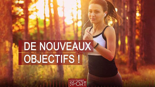 SPORT001 DE NOUVEAUX OBJECTIFS