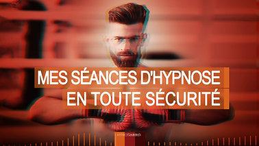 SUP005 MES SÉANCES D'HYPNOSE EN TOUTE SÉCURITÉ
