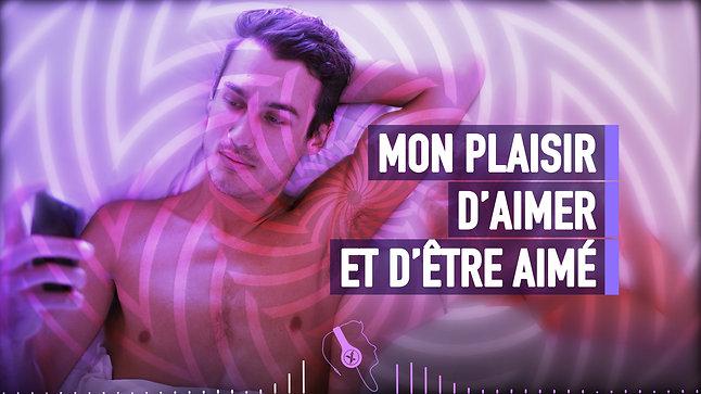 #096 MON PLAISIR D'AIMER ET D'ÊTRE AIMÉ