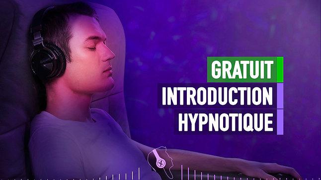 INTRODUCTION HYPNOTIQUE