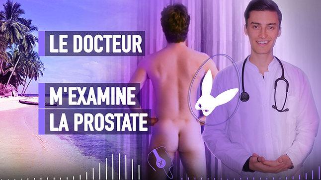 #059 LE DOCTEUR M'EXAMINE LA PROSTATE