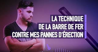 #136 TECHNIQUE DE LA BARRE DE FER CONTRE LES PANNES D'ÉRECTION.wav