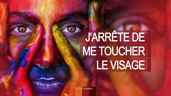 COV24 J'ARRÊTE DE ME TOUCHER LE VISAGE