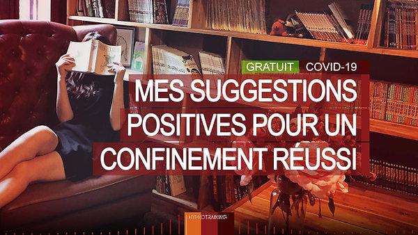 COV18 MES SUGGESTIONS POUR UN CONFINEMENT RÉUSSI