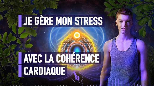 #102 JE GÈRE MON STRESS AVEC LA COHÉRENCE CARDIAQUE