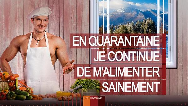 COV04 CONFINÉ(E), JE CONTINUE DE M'ALIMENTER SAINEMENT