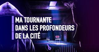 #095 MA TOURNANTE DANS LES PROFONDEURS DE LA CITÉ