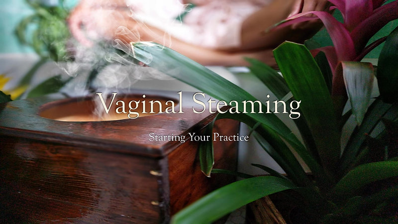 Vaginal Steaming (Live)