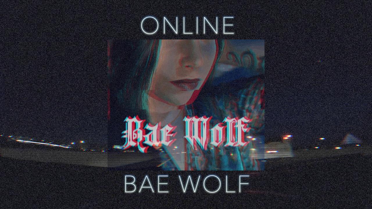 Bae Wolf - Online Lyric Video