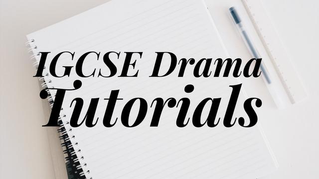 IGCSE Drama (play) skills