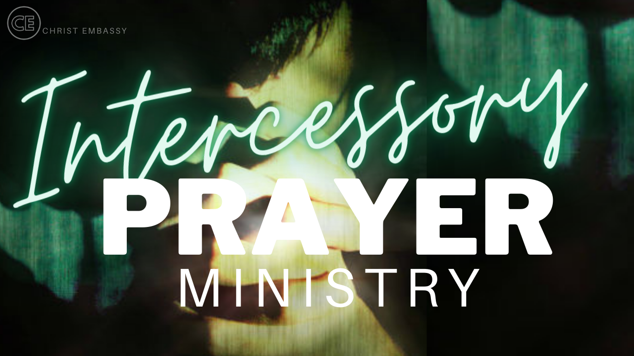 Christ Embassy Intercessory Prayer Ministry