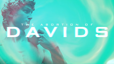 The Abortion Of Davids