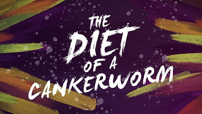 The Diet Of The Cankerworm