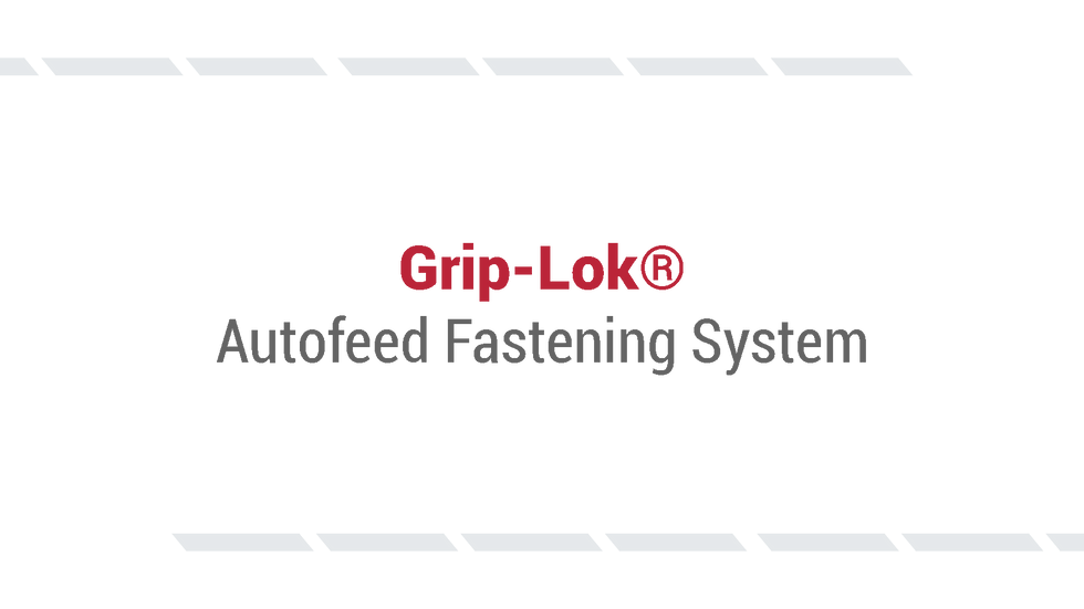 Grip-Lok Autofeed Fastening System from Rodenhouse Inc.