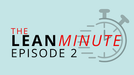 Episode 2: What Is Lean?