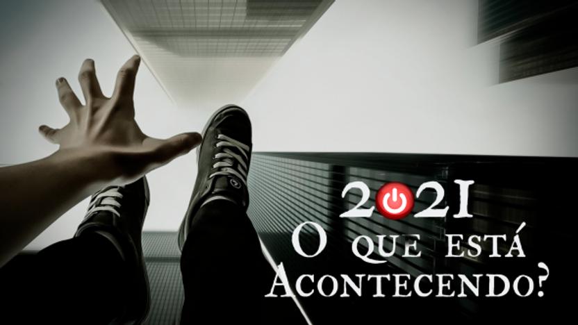 2021 O que está acontecendo ? - Trailer
